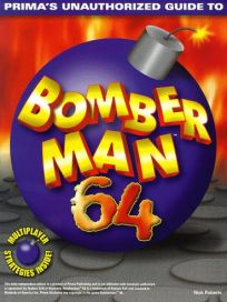 The picture of the book Bomberman 64 Unauthorized Secrets
