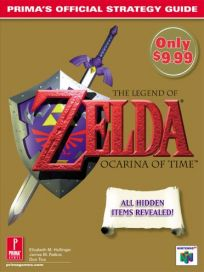 The picture of the book The Legend of Zelda: Ocarina of Time: Prima's Official Strategy Guide