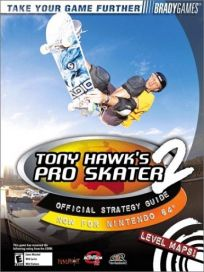 The picture of the book Tony Hawk's Pro Skater 2: Official Strategy Guide