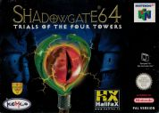 Scan of front side of box of Shadowgate 64: Trial of the Four Towers